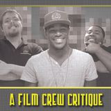 Film Crew Critique #3 (9/28/12)