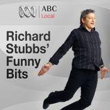 Richard Stubbs Funny Bits