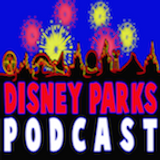 Disney Parks Podcast Show #555 – Disney News For The Week Of January 21, 2019