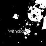 Withdrawl