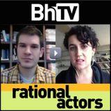 BhTV: Rational Actors (fast)