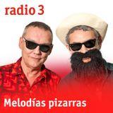 Melodías pizarras - Grupos vocales, boogies y exotismos pizarros - 02/03/19