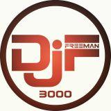 The DJ FREEMAN 3000