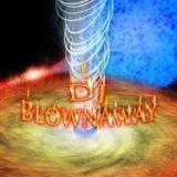 DJ BlownAway