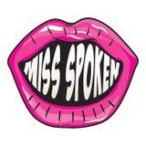 Podcast – Miss Spoken