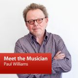 Paul Williams: Meet the Musician