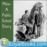 Mike: A Public School Story by
