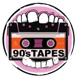 90'S TAPES
