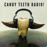 Candy Teeth Radio!