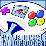 Game Junkie Radio Podcast
