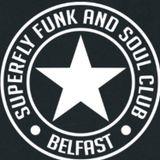 Superfly Funk & Soul Belfast