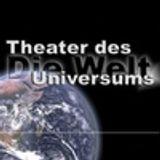 Die Welt - Theater des Univers