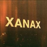 XANAX PARTY