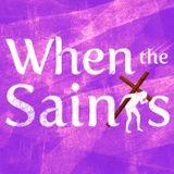 When the Saints' Podcast