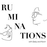 Podcast – Ruminations with Gab
