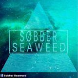 Sobber Seaweed