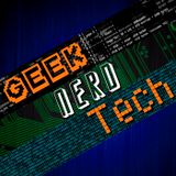 Geek. Nerd. Tech.