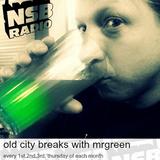 Old City Breaks w guest dj Robknoxious