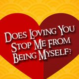 Does Loving You Stop Me From B