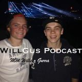 WillGus Podcast