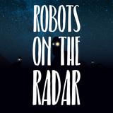 Robots On The Radar #01 Recorded 31-01-18