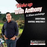 Wake up with Anthony