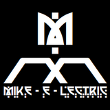 Mike-E-Lectric - Mix Show #039
