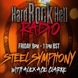 Hard Rock Hell Radio - Steel Symphony with Alex 'ACE' Clarke - 2nd Feb 2018