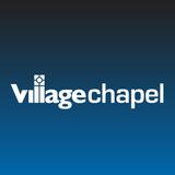 Village Chapel Podcast