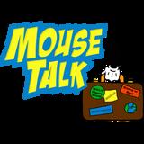 Mouse Talk is talking Disney!!