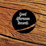 GOODAFTERNOONRECORDS