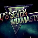 DJ'8'SEVEN MIXX MASTERS