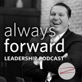 Always Forward Leadership Podc