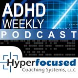 030 ADHD Weekly – Understanding ADHD Medications with Laurie Dupar