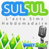 SulSul - L'actu Sims hebdomada