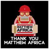 Thank You, Matthew Africa