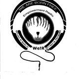 wearebornfree! Empowerment Radio#5 Kanal_bleibt!