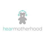 Hear Motherhood
