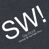 Say Word - June 21st 2012
