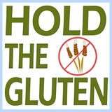 Hold The Gluten 1 - Is This Thing On?