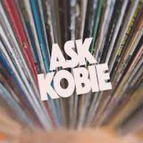 Ask Kobie