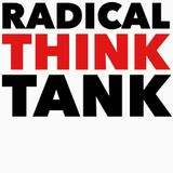 Radical Think Tank