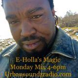 Magic Monday Mixshow 4-11-17  every Monday 4-6pm cst www.urbansoundzradio.com