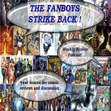 Fanboys Strike Back Weekly Rev