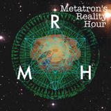 Metatron's Reality Hour-Episode 7- Mark Passio