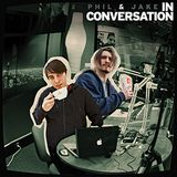 Phil and Jake in Conversation