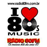 Radio 80 FM - Os maiores hits!