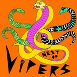 Nest of Vipers: The Trouble With Travels