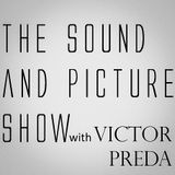 The Sound and Picture Show