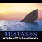 Mistakes w/ Donni Saphire